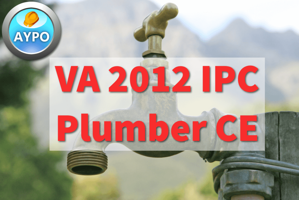 Dpor Approved Va 2012 Ipc Plumber 3 Hour Continuing Education